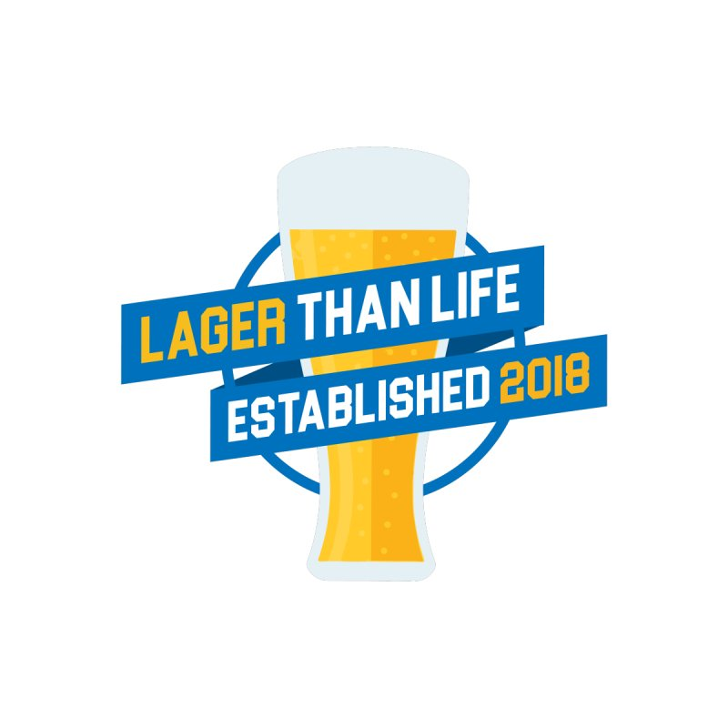 Lager Than Life by Leonheart515's Designs