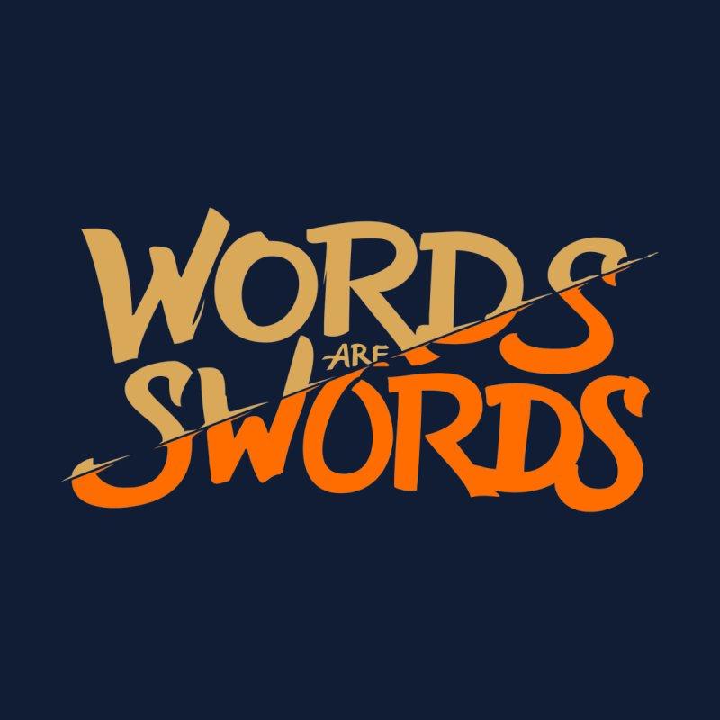 Words are Swords by leotamaro's Artist Shop