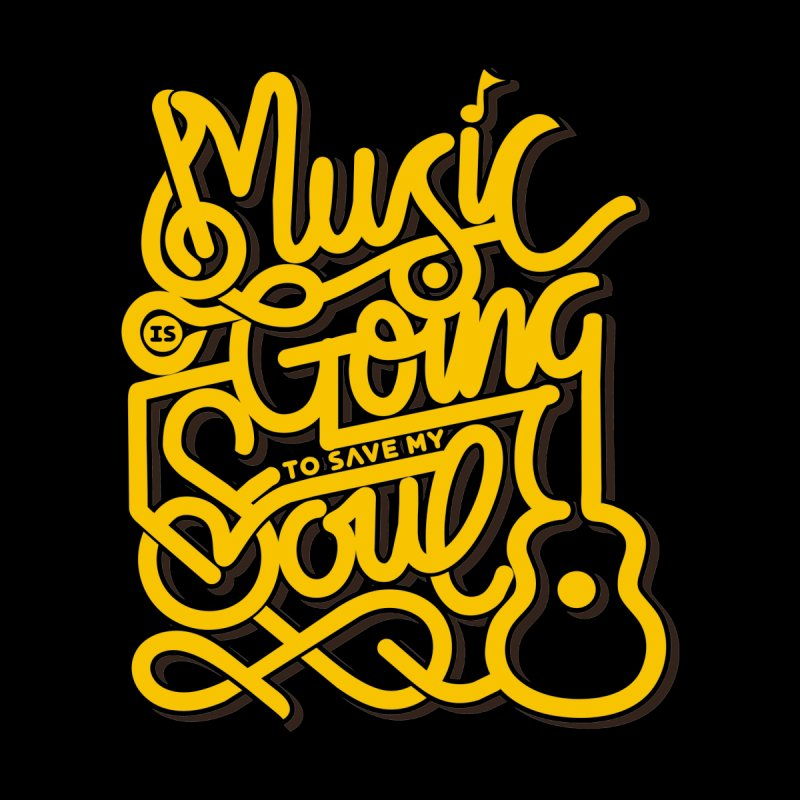 Music is Going to Save My Soul by leotamaro's Artist Shop