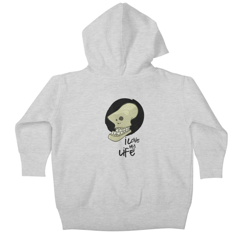 I love my life Kids Baby Zip-Up Hoody by lepetitcalamar's Artist Shop
