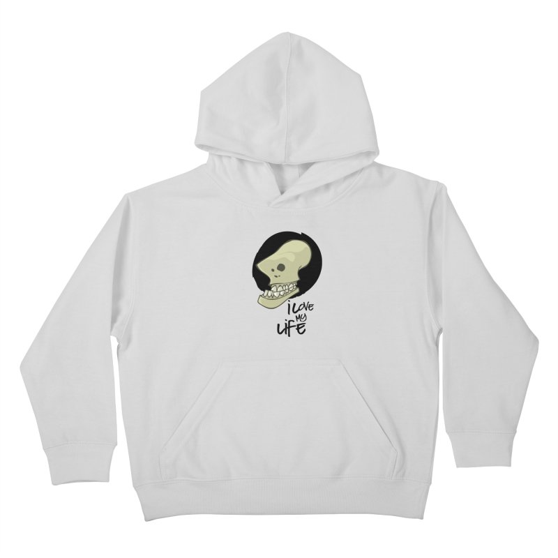 I love my life Kids Pullover Hoody by lepetitcalamar's Artist Shop