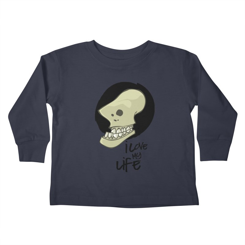I love my life Kids Toddler Longsleeve T-Shirt by lepetitcalamar's Artist Shop