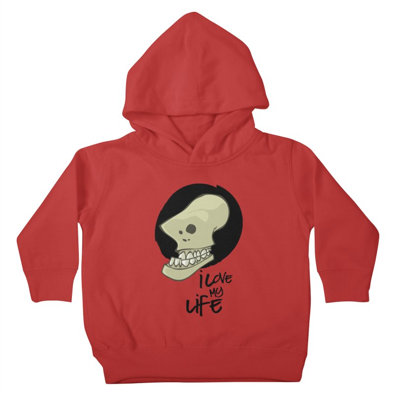 I love my life Kids Toddler Pullover Hoody by lepetitcalamar's Artist Shop