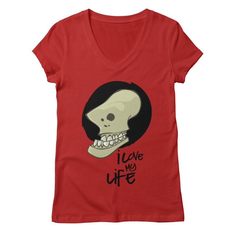 I love my life Women's V-Neck by lepetitcalamar's Artist Shop