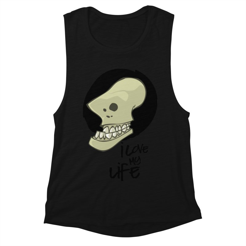 I love my life Women's Muscle Tank by lepetitcalamar's Artist Shop