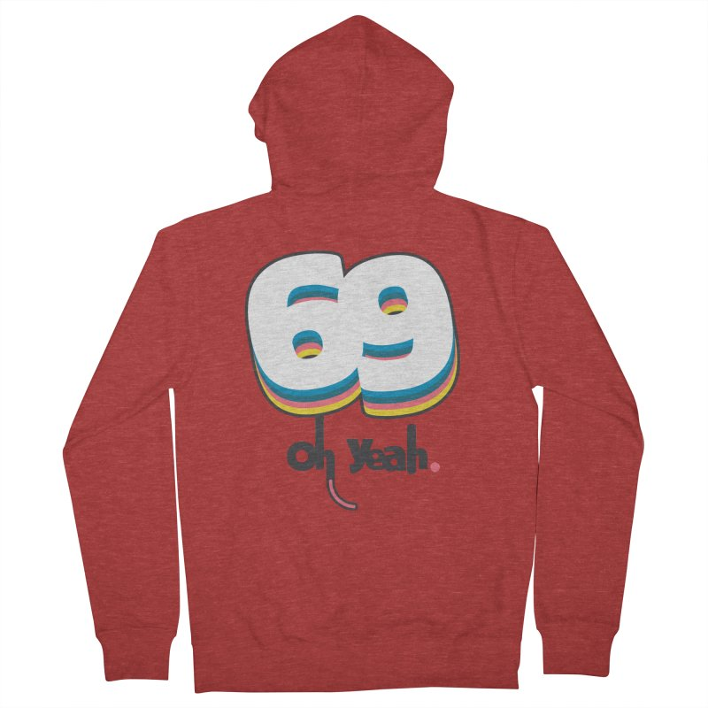 69 oh oui Women's French Terry Zip-Up Hoody by lepetitcalamar's Artist Shop