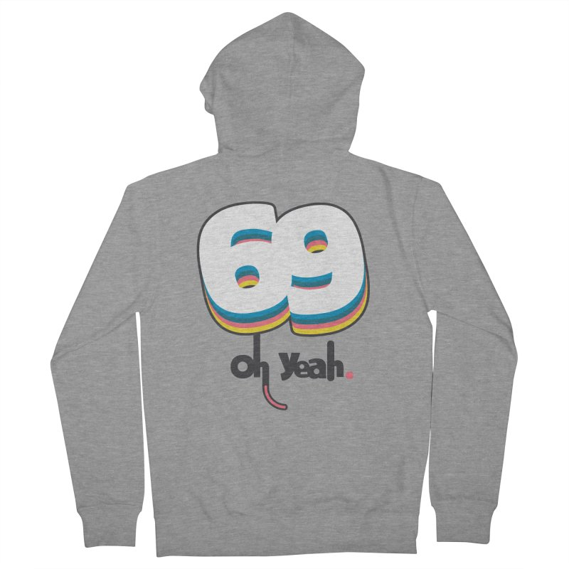 69 oh oui Men's French Terry Zip-Up Hoody by lepetitcalamar's Artist Shop