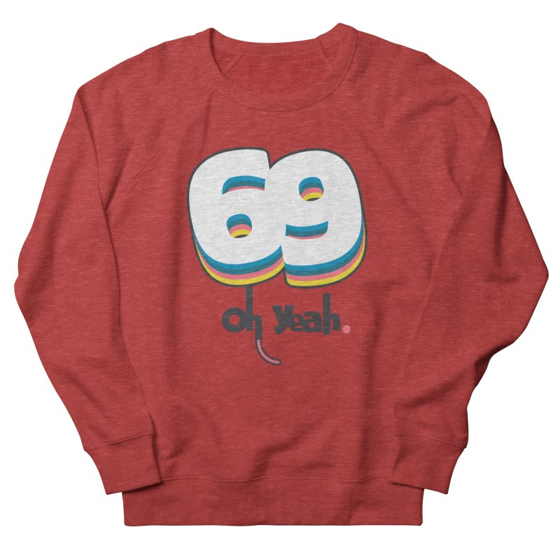 69 oh oui Men's French Terry Sweatshirt by lepetitcalamar's Artist Shop