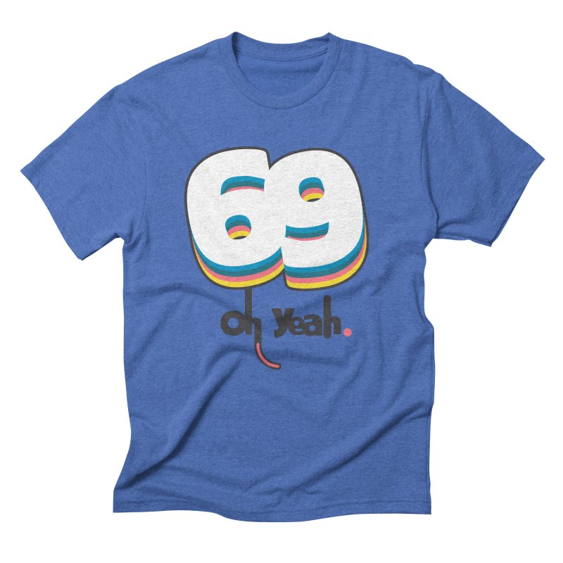 69 oh oui Men's Triblend T-Shirt by lepetitcalamar's Artist Shop