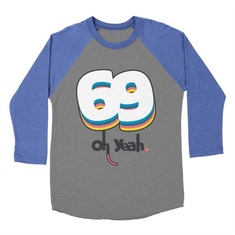 69 oh oui Women's Baseball Triblend T-Shirt by lepetitcalamar's Artist Shop