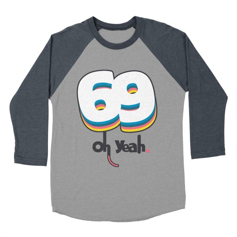 69 oh oui Men's Baseball Triblend Longsleeve T-Shirt by lepetitcalamar's Artist Shop