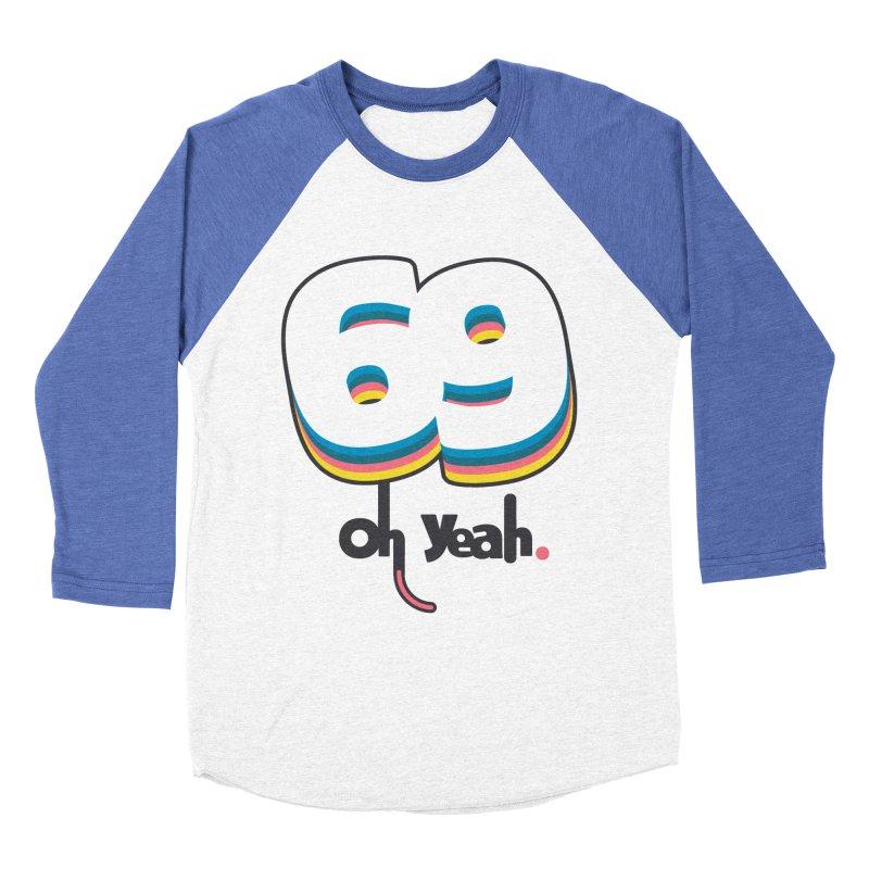 69 oh oui Men's Baseball Triblend T-Shirt by lepetitcalamar's Artist Shop