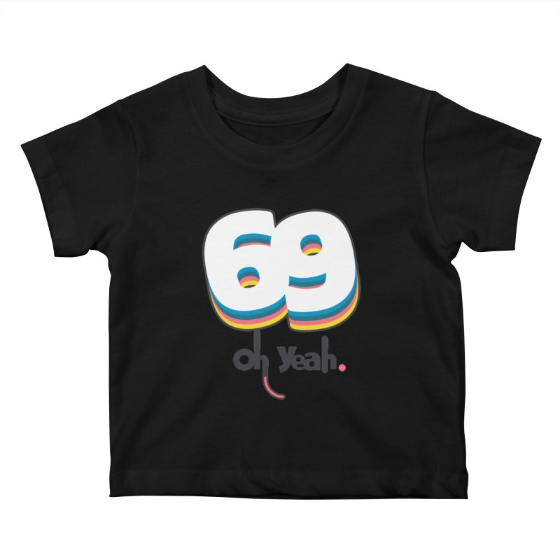 69 oh oui Kids Baby T-Shirt by lepetitcalamar's Artist Shop