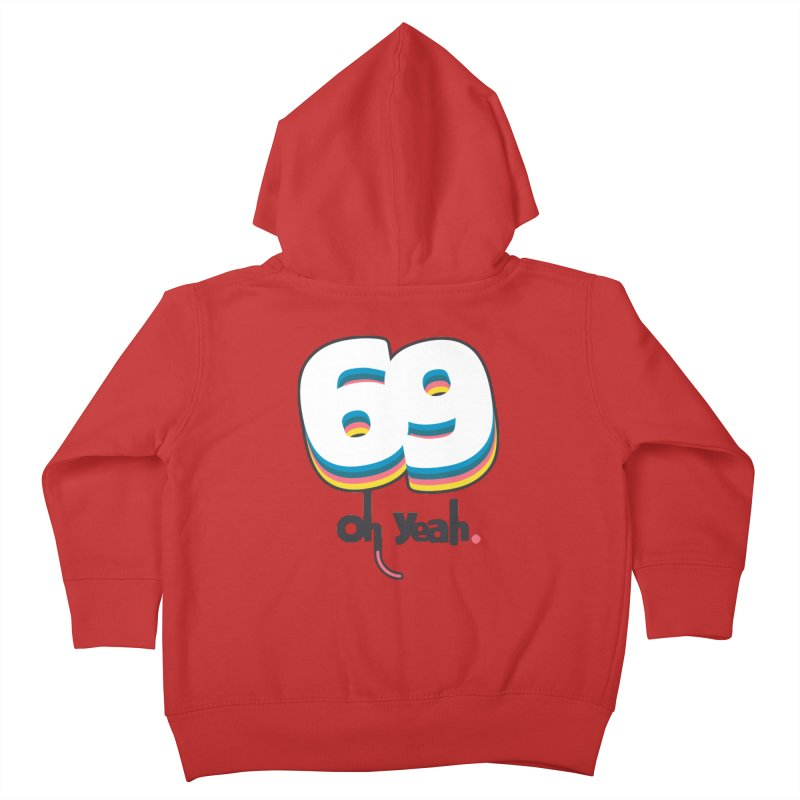 69 oh oui Kids Toddler Zip-Up Hoody by lepetitcalamar's Artist Shop