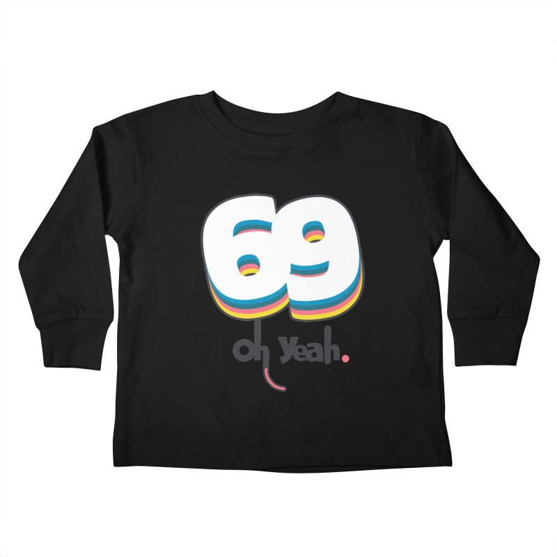 69 oh oui Kids Toddler Longsleeve T-Shirt by lepetitcalamar's Artist Shop