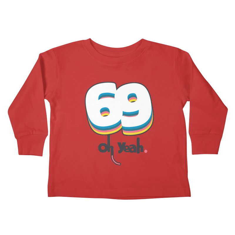 69 oh oui Kids Toddler Longsleeve T-Shirt by lepetitcalamar's Artist Shop