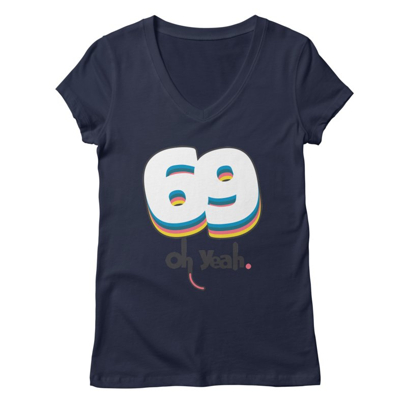 69 oh oui Women's V-Neck by lepetitcalamar's Artist Shop