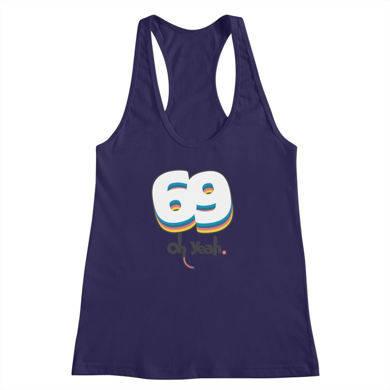 69 oh oui Women's Racerback Tank by lepetitcalamar's Artist Shop