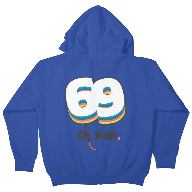 69 oh oui Kids Zip-Up Hoody by lepetitcalamar's Artist Shop
