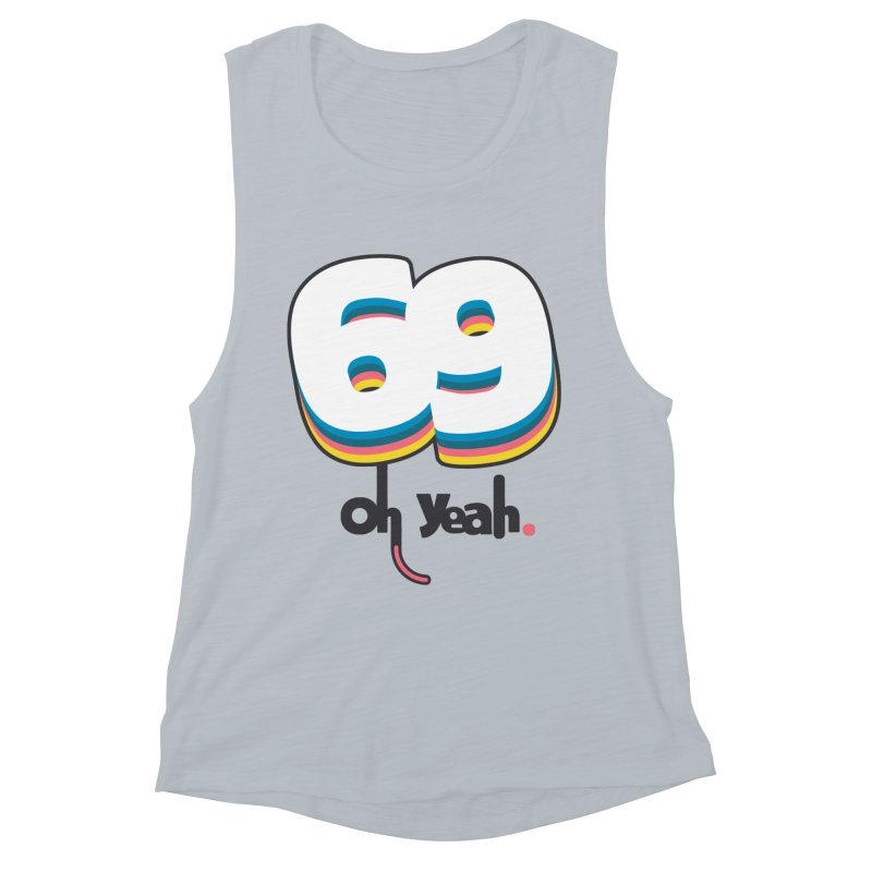 69 oh oui Women's Muscle Tank by lepetitcalamar's Artist Shop