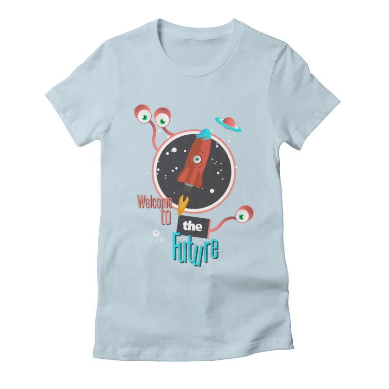 Bienvenue dans le futur Women's Fitted T-Shirt by lepetitcalamar's Artist Shop