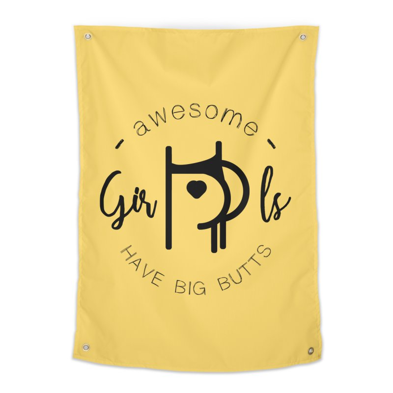 Awesome girls have big butts Home Tapestry by lepetitcalamar's Artist Shop