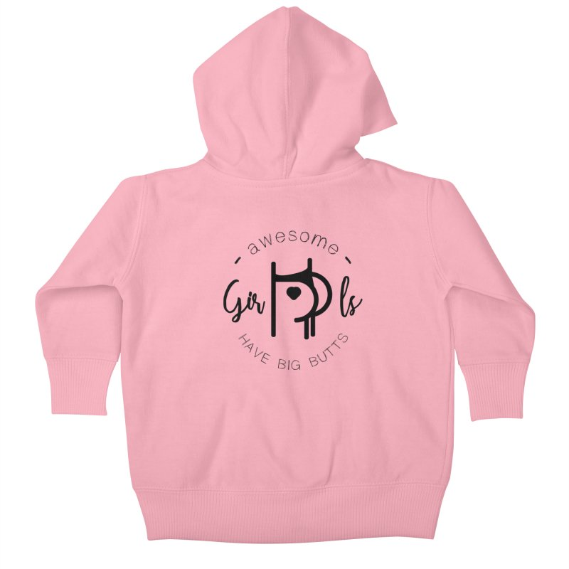 Awesome girls have big butts Kids Baby Zip-Up Hoody by lepetitcalamar's Artist Shop