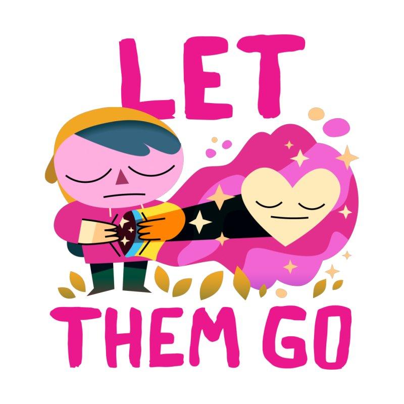 Let Them Go Men's T-Shirt by letsbrock's Artist Shop
