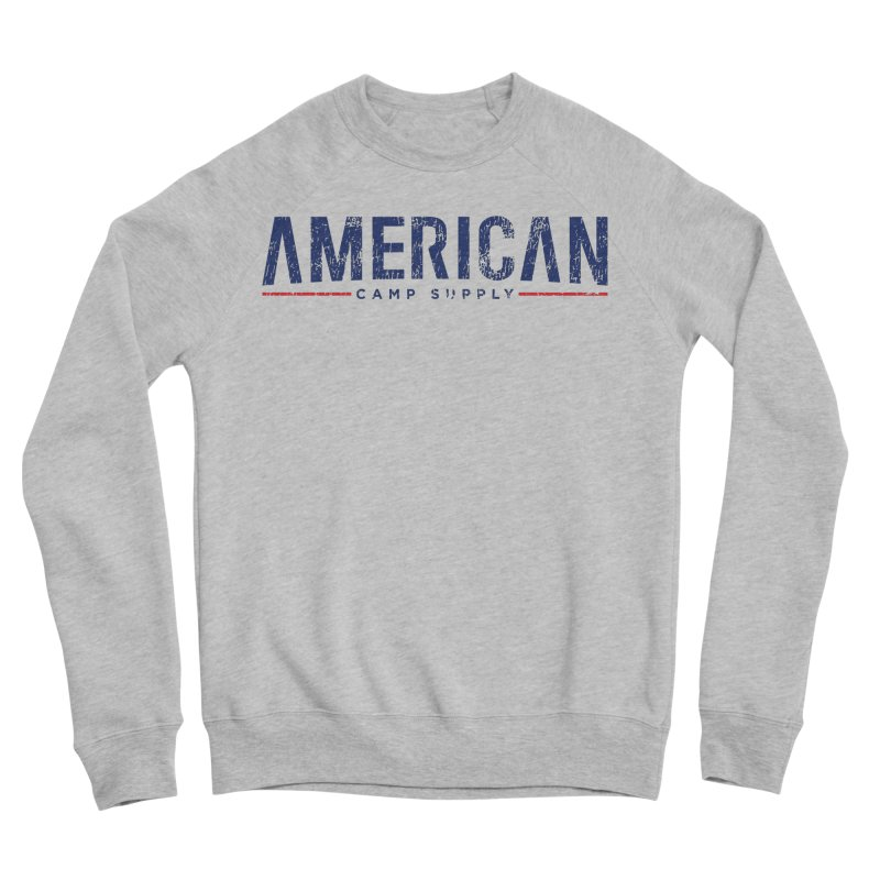American Camp Supply Distressed Women's Sweatshirt by American Camp Supply