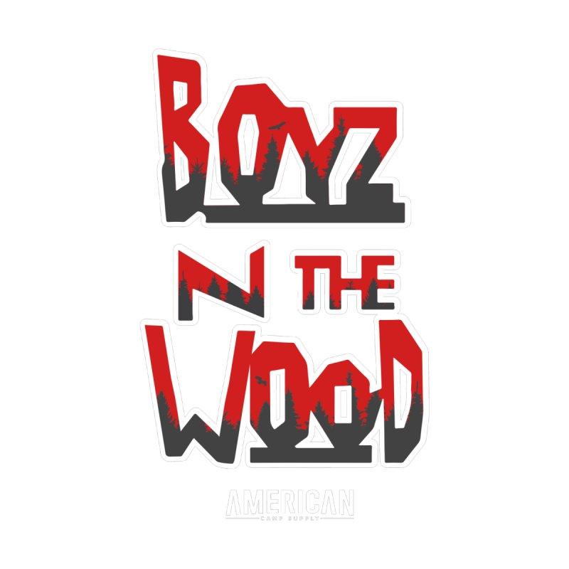 Boyz N The Wood Men's T-Shirt by American Camp Supply