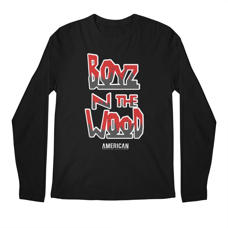 Boyz N The Wood Men's Longsleeve T-Shirt by American Camp Supply