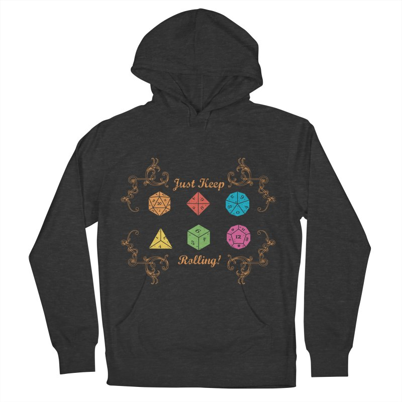 Just Keep Rolling Men's Pullover Hoody by letterq's Artist Shop