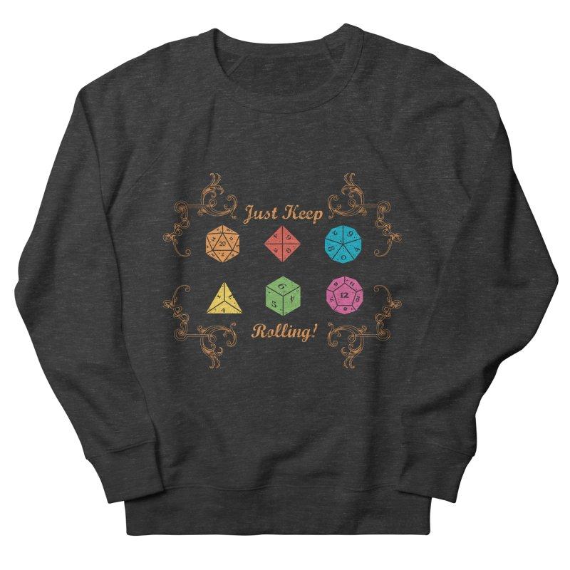 Just Keep Rolling Women's Sweatshirt by letterq's Artist Shop