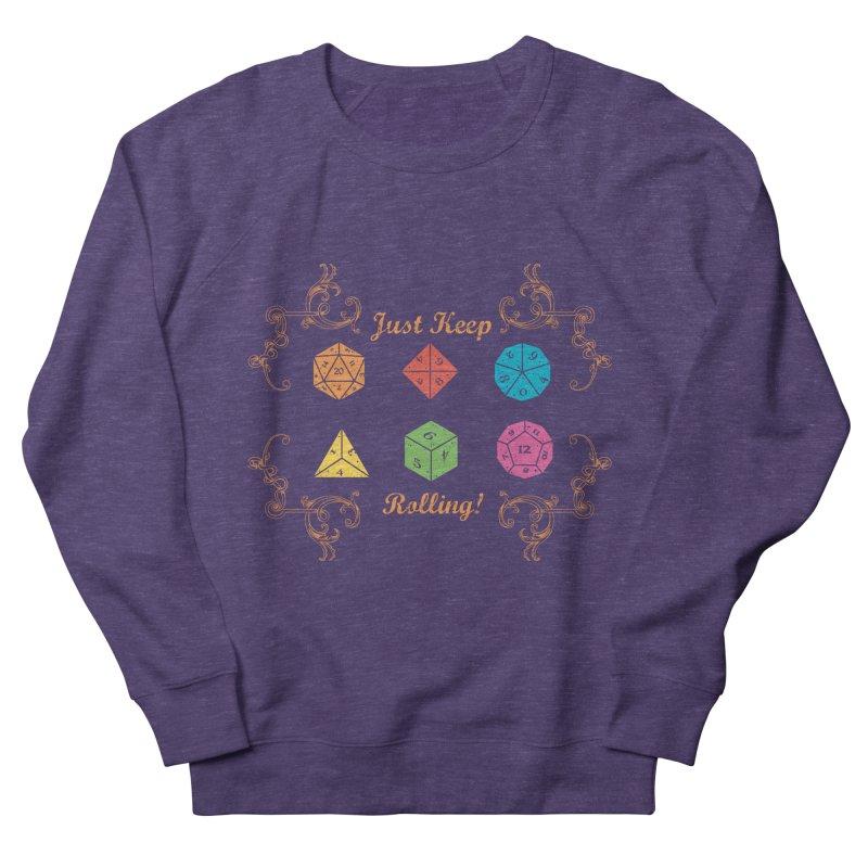 Just Keep Rolling Men's Sweatshirt by letterq's Artist Shop
