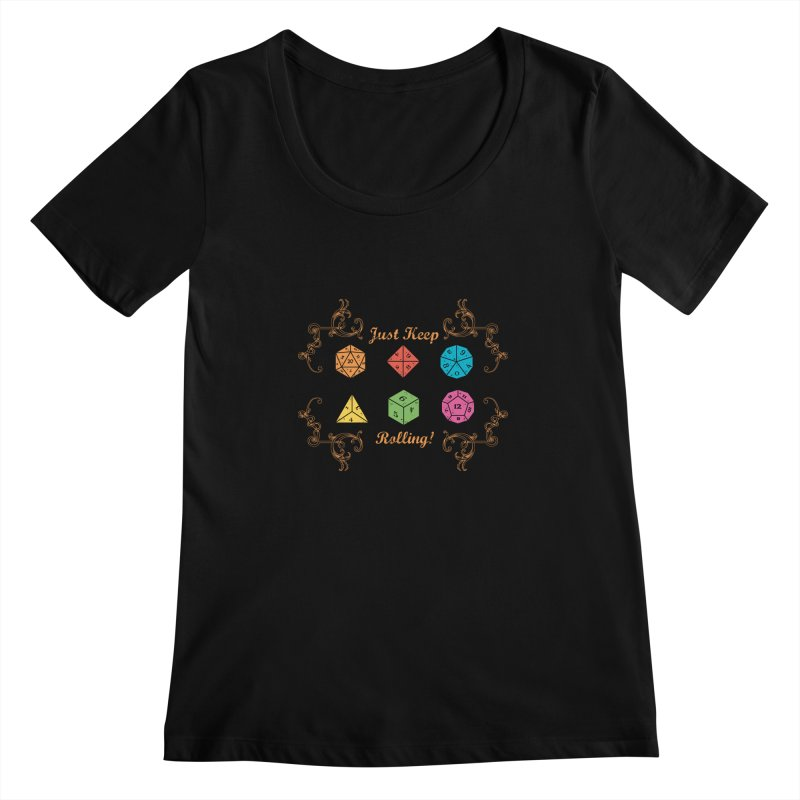 Just Keep Rolling Women's Scoopneck by letterq's Artist Shop