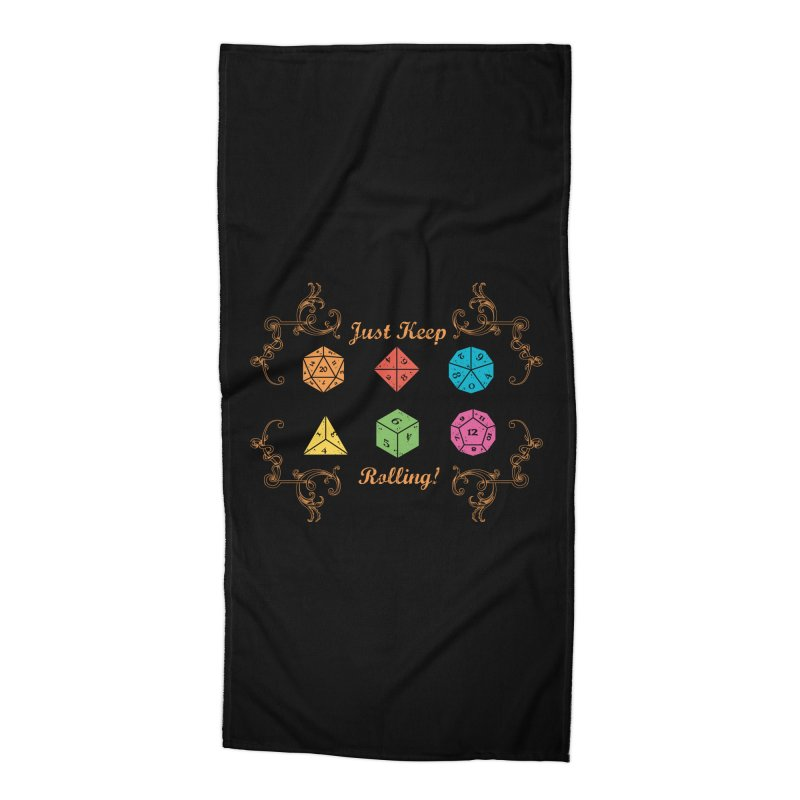 Just Keep Rolling Accessories Beach Towel by letterq's Artist Shop