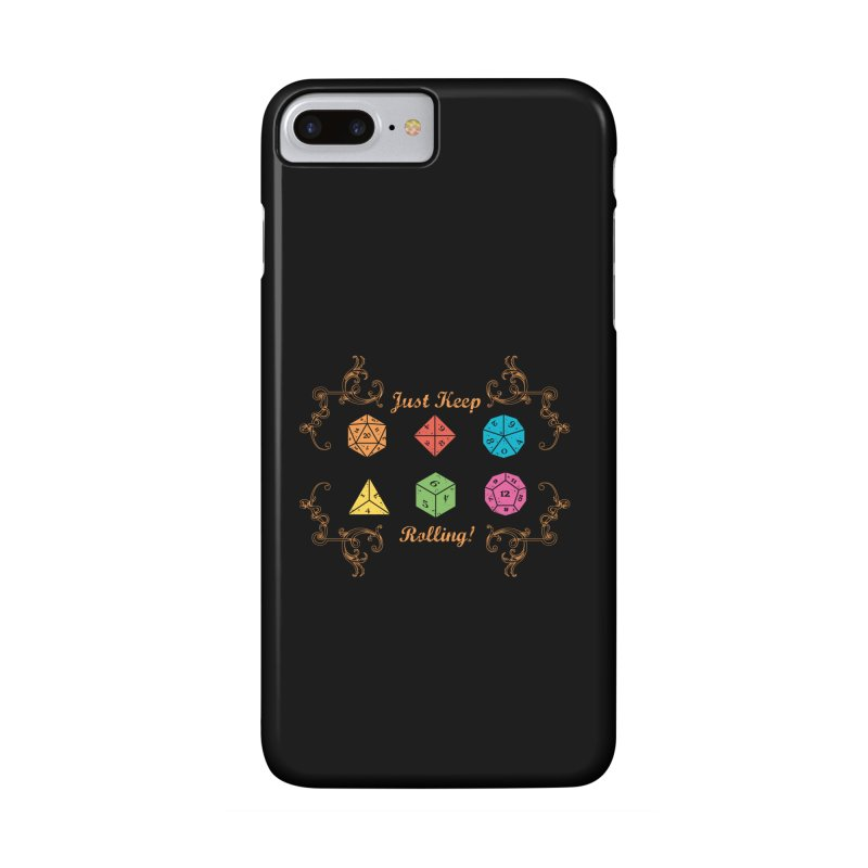 Just Keep Rolling Accessories Phone Case by letterq's Artist Shop