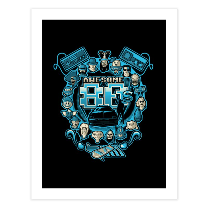 Awesome 80s Home Fine Art Print by letterq's Artist Shop