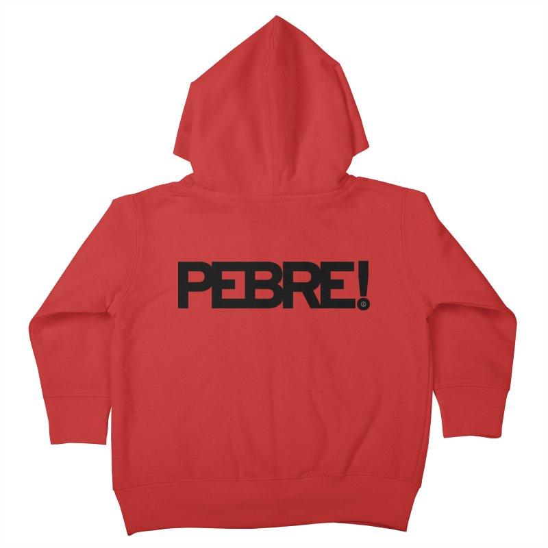 Pebre! Kids Toddler Zip-Up Hoody by La Fàbrica dels Somnis / Dissenys