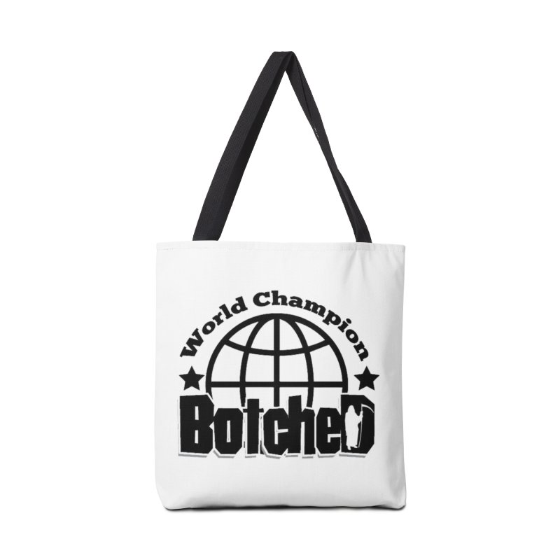 "Botched ""World Champ"" Accessories Tote Bag Bag by lgda's Artist Shop"