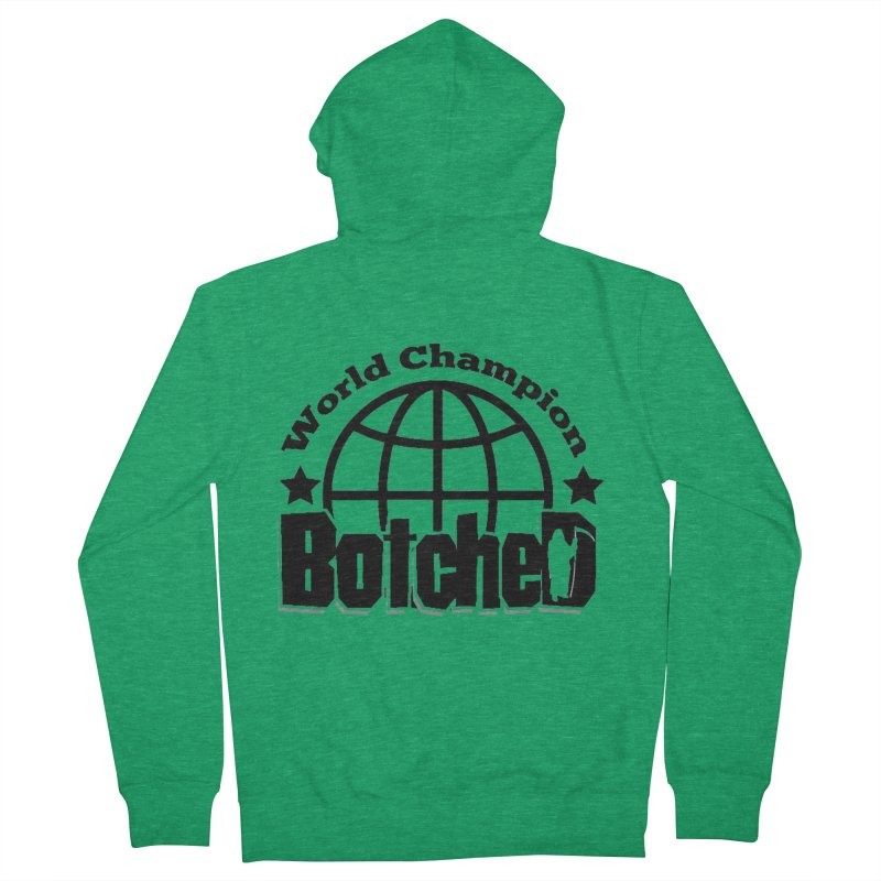 """Botched """"World Champ"""" Men's French Terry Zip-Up Hoody by lgda's Artist Shop"""