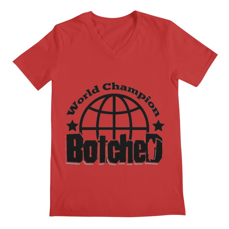 """Botched """"World Champ"""" Men's Regular V-Neck by lgda's Artist Shop"""