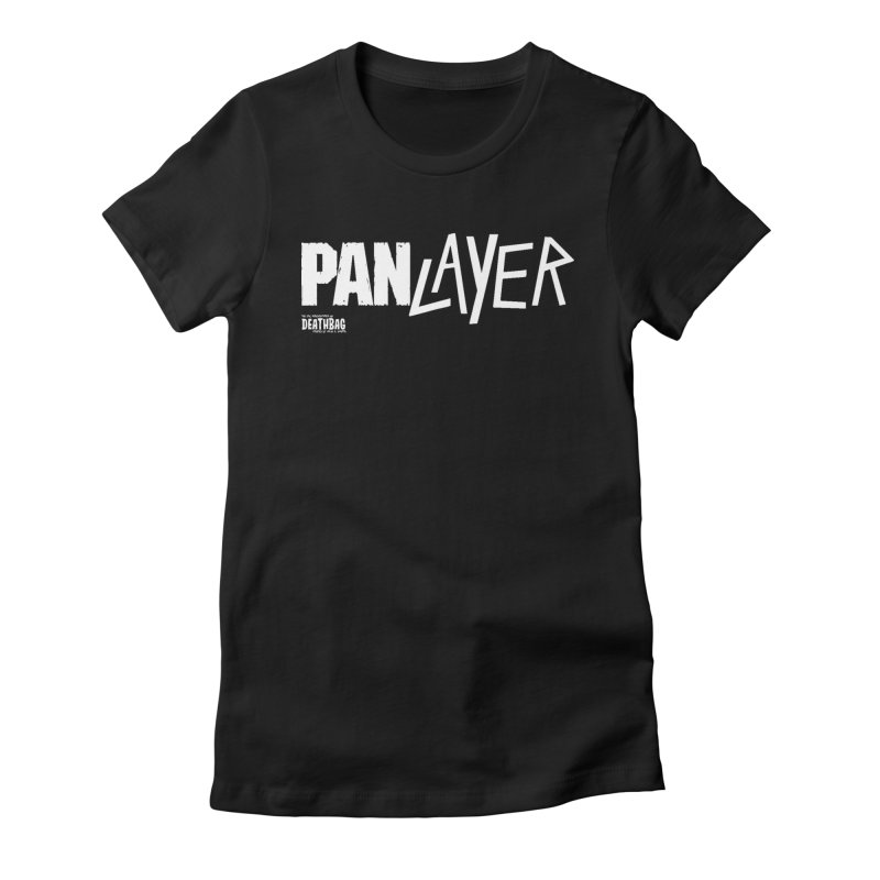 Panlayer!!! Women's Fitted T-Shirt by lgda's Artist Shop