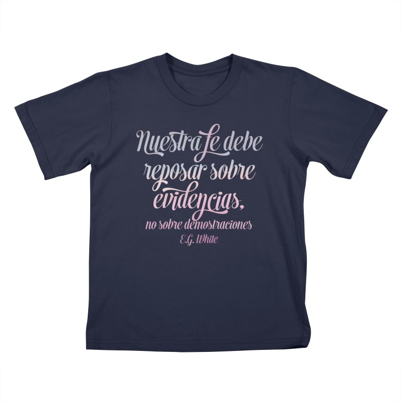 Nuestra fe Kids T-Shirt by librito's Artist Shop