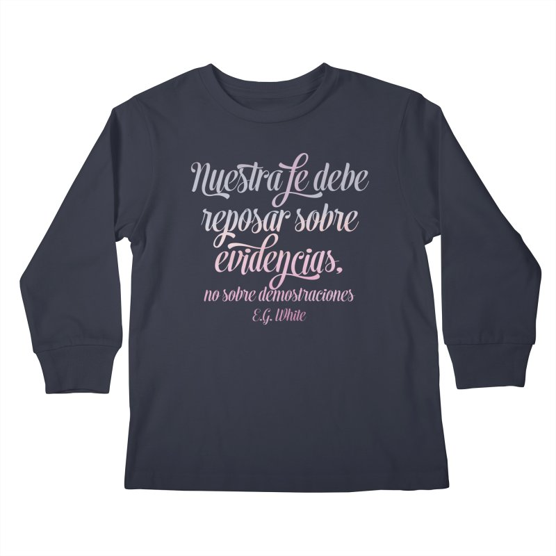Nuestra fe Kids Longsleeve T-Shirt by librito's Artist Shop