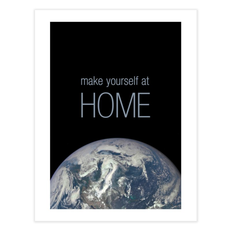 Make Yourself at Home Home Fine Art Print by LierreStudio's Artist Shop