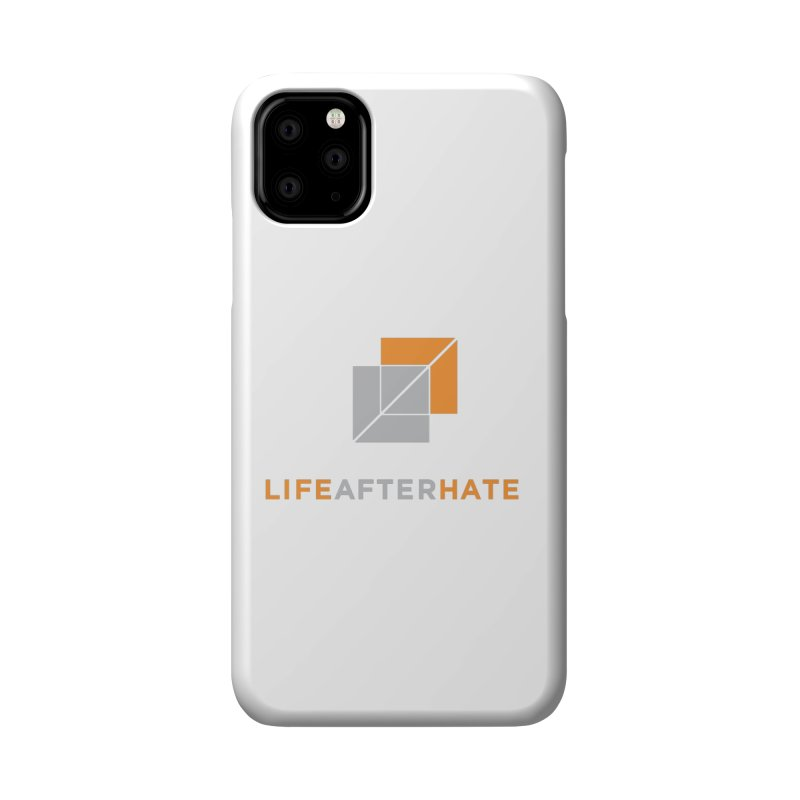 Life After Hate Accessories Phone Case by lifeafterhate