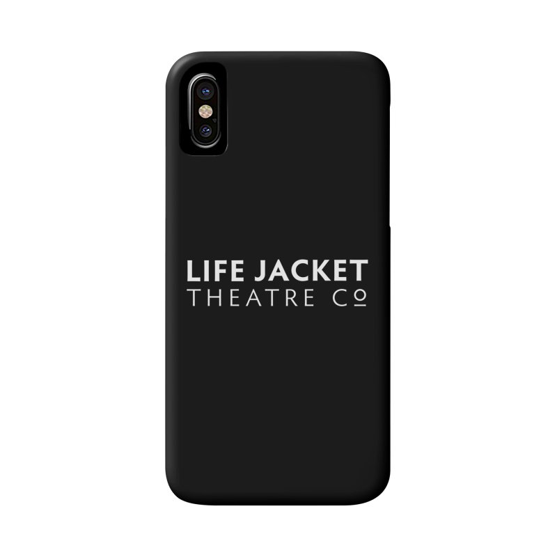 Life Jacket Accessories Phone Case by Life Jacket Theatre Company