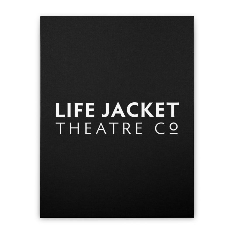 Life Jacket Home Stretched Canvas by Life Jacket Theatre Company