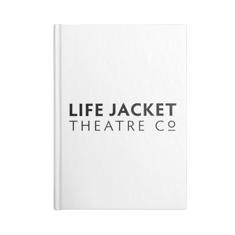 Life Jacket Logo: White Accessories Notebook by Life Jacket Theatre Company